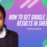 [SOLVED] How to Get Google search results in Sheets