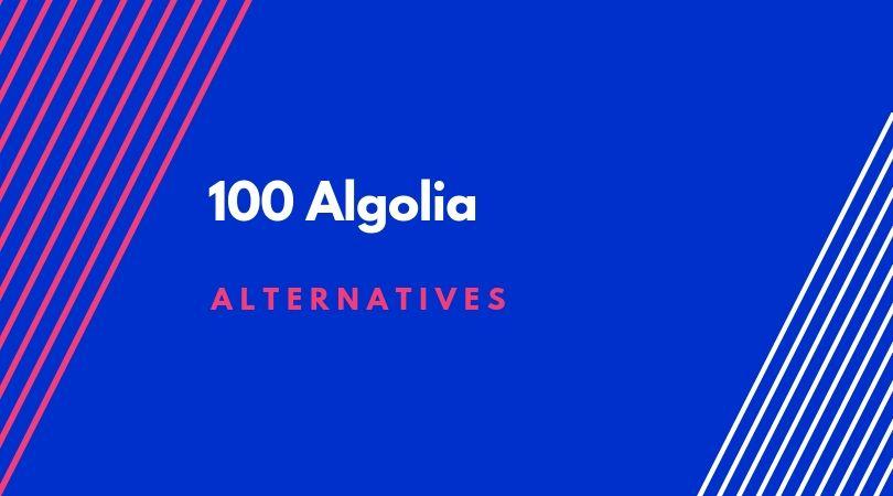 100 Algolia alternatives