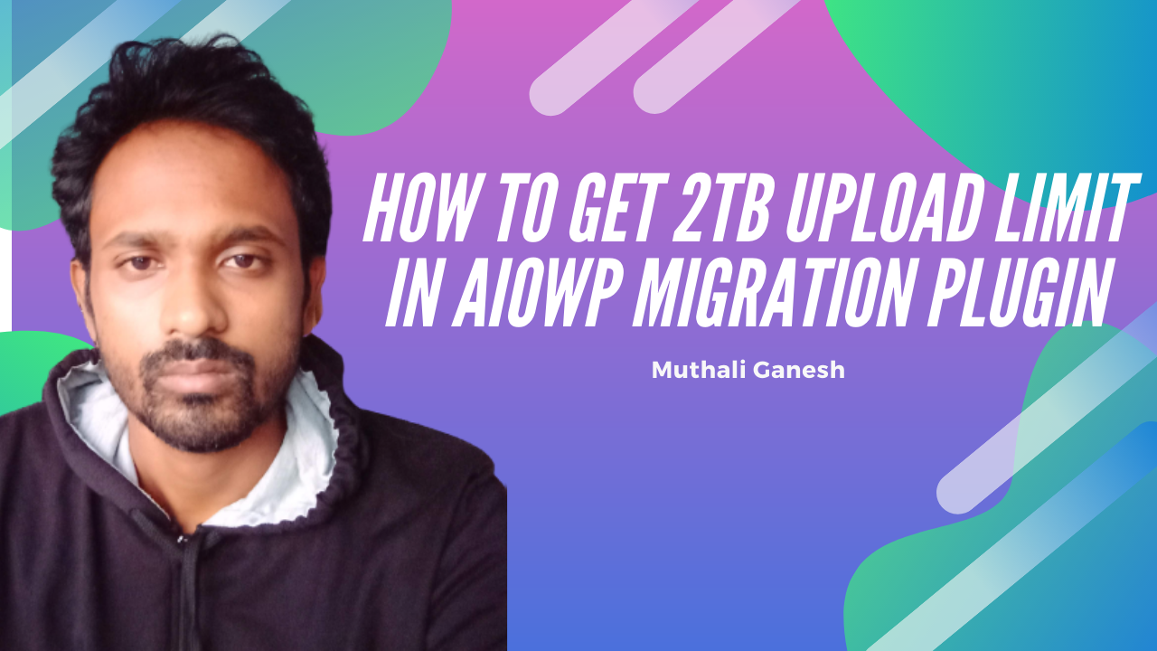 All in one wordpress migration increase upload limit