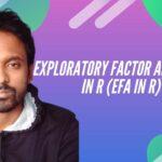 What is exploratory factor analysis (EFA in R)? – Simple tutorial